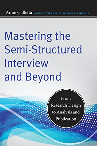 9780814732939: Mastering the Semi-Structured Interview and Beyond: From Research Design to Analysis and Publication (Qualitative Studies in Psychology)