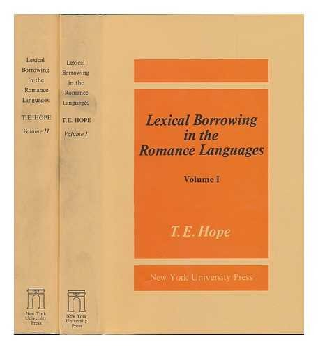 Lexical Borrowing in the Romance Languages: A: T. E. Hope