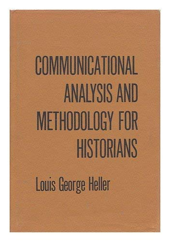 Communicational Analysis and Methodology for Historians