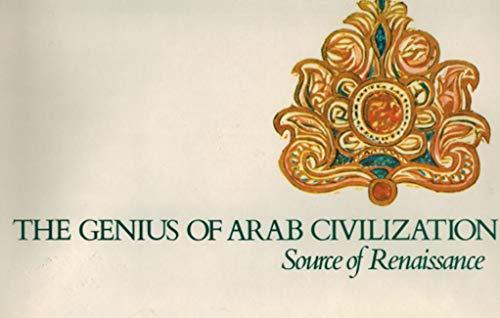 9780814733691: The Genius of Arab civilization: Source of renaissance