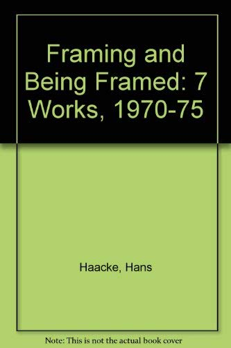9780814733714: Framing and Being Framed: 7 Works 1970-75