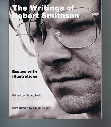 9780814733950: The Writings of Robert Smithson: Essays With Illustrations