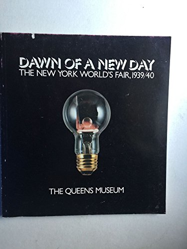 9780814734087: Dawn of a New Day: The New York World's Fair, 1939-1940