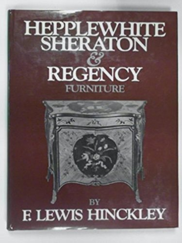 9780814734469: Hepplewhite, Sheraton, and Regency Furniture