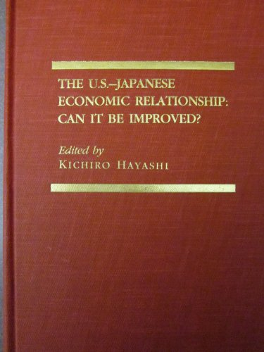 The U.S. -Japanese Economic Relationship: Can It Be Improved? 356