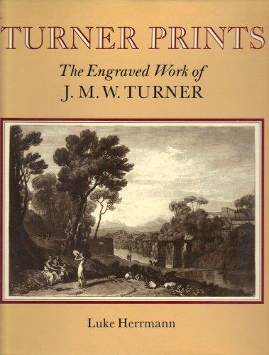 9780814734728: Turner Prints: The Engraved Work of J. M. W. Turner