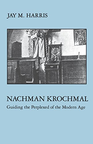9780814734773: Nachman Krochmal: Guiding the Perplexed of the Modern Age (Modern Jewish Masters Series)