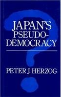 9780814734971: Japan's Pseudo-Democracy