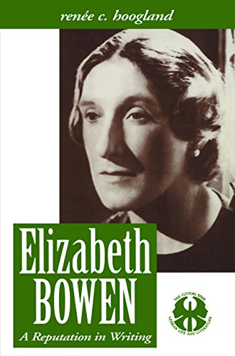 Elizabeth Bowen: A Reputation in Writing (The Cutting Edge: Lesbian Life and Literature Series): ...