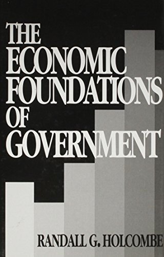 9780814735060: The Economic Foundations of Government