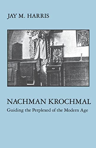 9780814735084: Nachman Krochmal: Guiding the Perplexed of the Modern Age (Modern Jewish Masters)