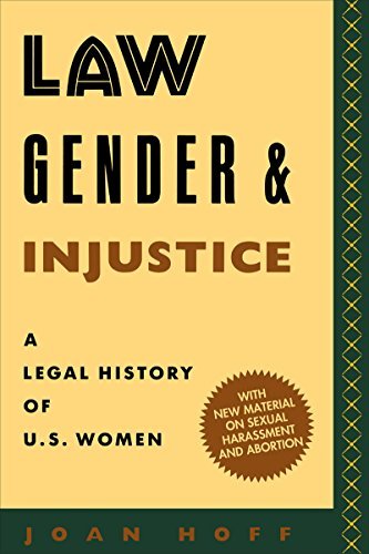 9780814735091: Law, Gender, and Injustice: A Legal History of U.S. Women (Feminist Crosscurrents)