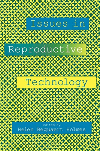 Issues in Reproductive Technology