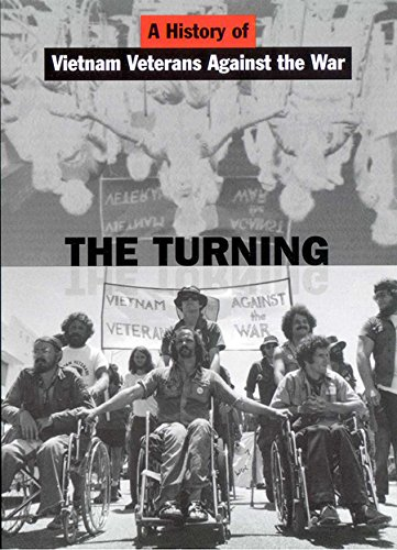 9780814735817: The Turning: A History of Vietnam Veterans Against the War