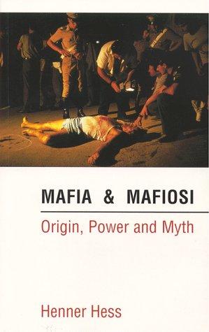 9780814735886: Mafia & Mafiosi: Origin, Power and Myth