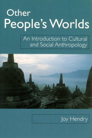 9780814736029: Other People's Worlds: An Introduction to Cultural and Social Anthropology