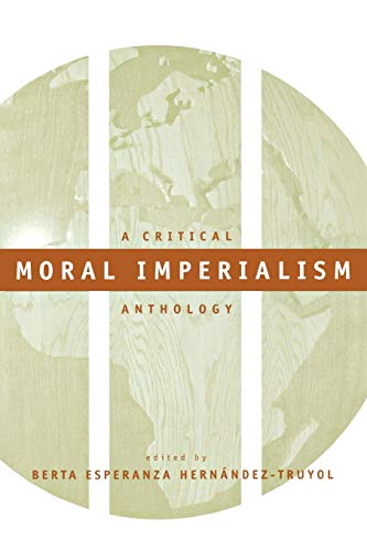 9780814736142: Moral Imperialism: A Critical Anthology