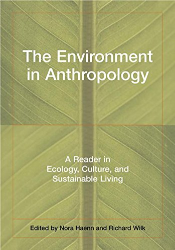 9780814736364: The Environment in Anthropology: A Reader in Ecology, Culture, and Sustainable Living