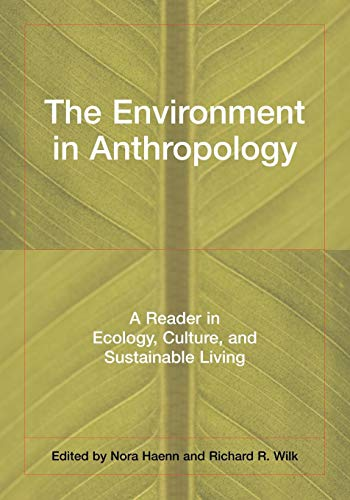 9780814736371: The Environment in Anthropology: A Reader in Ecology, Culture, and Sustainable Living