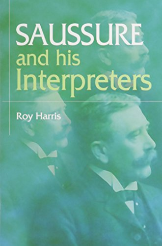 9780814736425: Saussure and his Interpreters