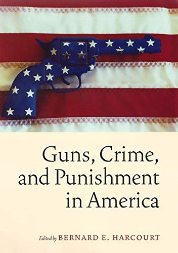 9780814736555: Guns, Crime, and Punishment in America