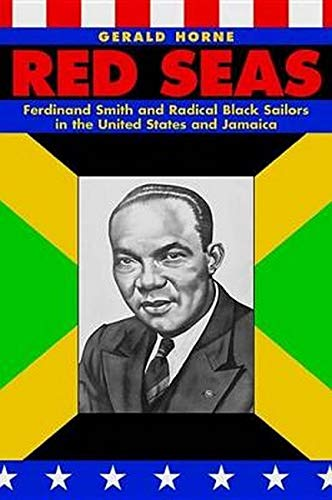 9780814736685: Red Seas: Ferdinand Smith and Radical Black Sailors in the United States and Jamaica