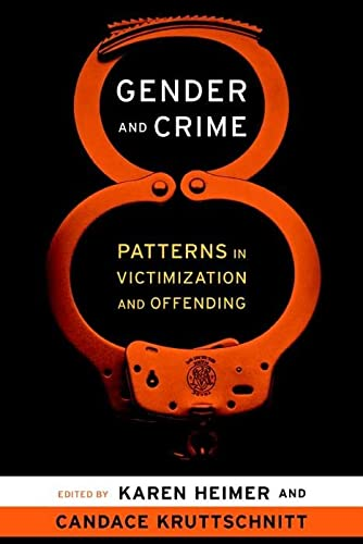 9780814736746: Gender and Crime: Patterns in Victimization and Offending (New Perspectives in Crime, Deviance, and Law)
