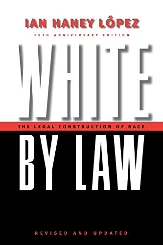 9780814736944: White by Law 10th Anniversary Edition: The Legal Construction of Race (Critical America)