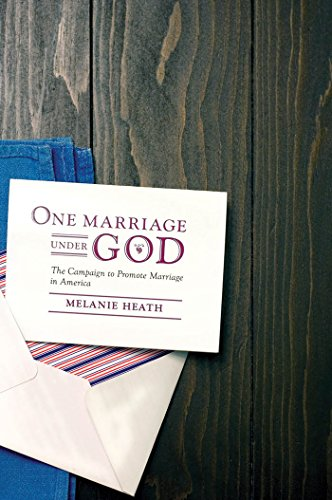 9780814737125: One Marriage Under God: The Campaign to Promote Marriage in America (Intersections)