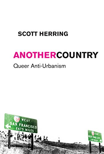 9780814737194: Another Country: Queer Anti-Urbanism (Sexual Cultures)