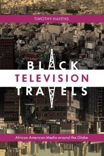 9780814737200: Black Television Travels: African American Media around the Globe (Critical Cultural Communication)