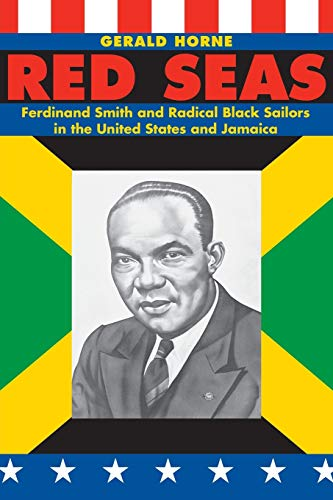 9780814737408: Red Seas: Ferdinand Smith and Radical Black Sailors in the United States and Jamaica