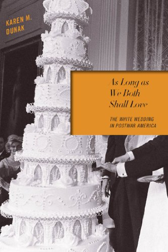 9780814737811: As Long as We Both Shall Love: The White Wedding in Postwar America