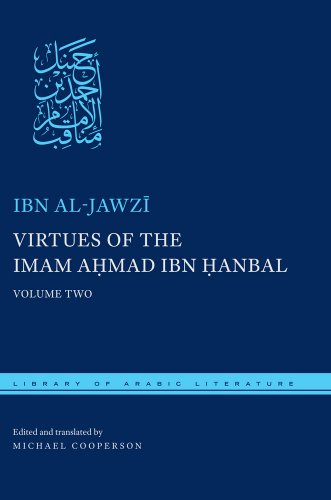 9780814738948: Virtues of the Imam Ahmad ibn Hanbal: Volume Two (Library of Arabic Literature)