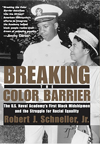 9780814740132: Breaking the Color Barrier: The U.S. Naval Academy's First Black Midshipmen and the Struggle for Racial Equality