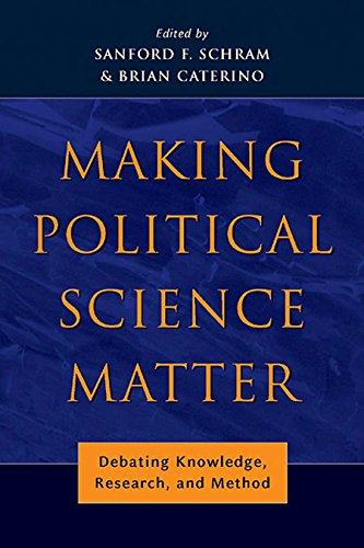 9780814740323: Making Political Science Matter: Debating Knowledge, Research, and Method