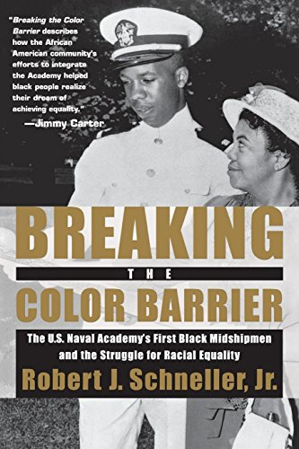 9780814740552: Breaking the Color Barrier: The U.S. Naval Academy's First Black Midshipmen and the Struggle for Racial Equality