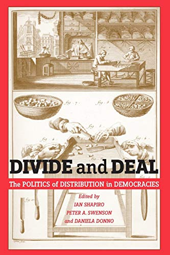 Divide and Deal: The Politics of Distribution in Democracies: NYU Press