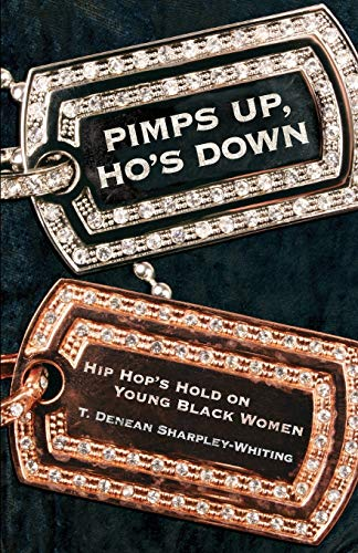 9780814740644: Pimps Up, Ho's Down: Hip Hop's Hold on Young Black Women