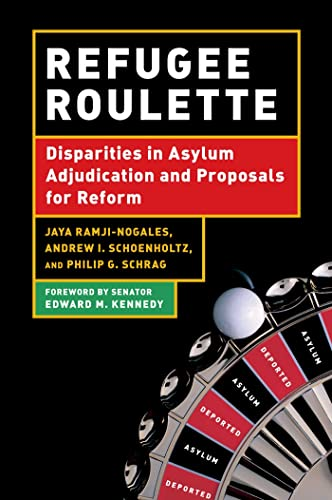 9780814740743: Refugee Roulette: Disparities in Asylum Adjudication and Proposals for Reform