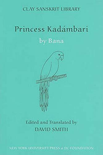 9780814740804: Princess Kadambari (Clay Sanskrit Library)