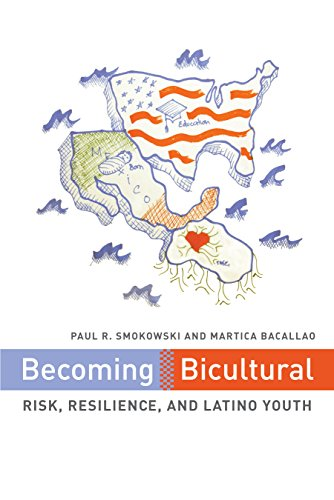 Becoming Bicultural: Risk, Resilience, and Latino Youth: Smokowski, Paul R.; Bacallao, Martica