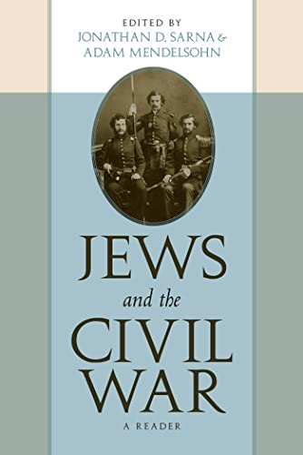 9780814740910: Jews and the Civil War: A Reader