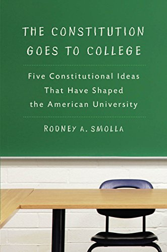 9780814741030: The Constitution Goes to College: Five Constitutional Ideas That Have Shaped the American University