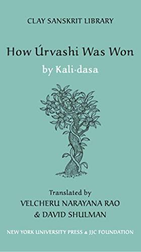 9780814741115: How Urvashi was Won (Clay Sanskrit Library)