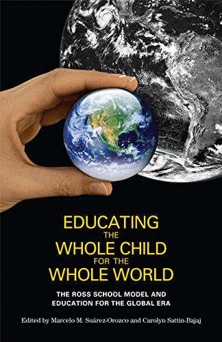 9780814741405: Educating the Whole Child for the Whole World: The Ross School Model and Education for the Global Era