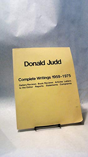 9780814741566: Donald Judd: Complete Writings 1959-1975 (Nova Scotia Series)