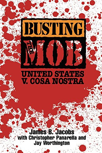 9780814742303: Busting the Mob: The United States v. Cosa Nostra