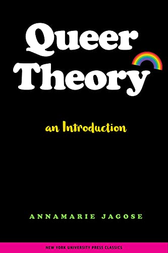 Queer Theory : An Introduction: Annamarie Jagose