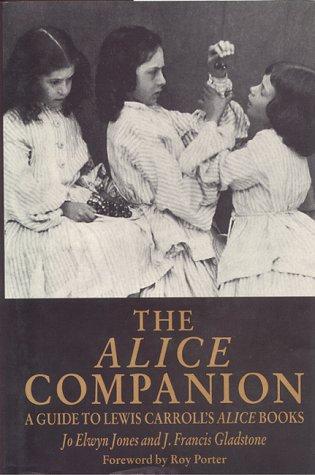 9780814742457: The Alice Companion: A Guide to Lewis Carroll's Alice Books